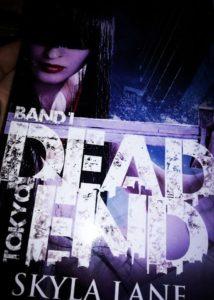 """Rezension """"Dead End Tokyo – Band 1"""" von Skyla Lane"""