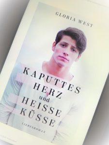 """Rezension """"Kaputtes Herz und heiße Küsse"""" von Gloria West"""