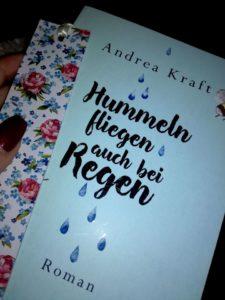 """Rezension """"Hummeln fliegen auch bei Regen"""" von Andrea Kraft"""