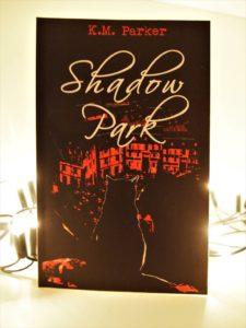 "Rezension ""Shadow Park"" von K.M. Parker"