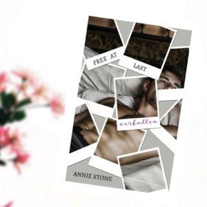 """Rezension """"Free at last – verfallen"""" von Annie Stone"""