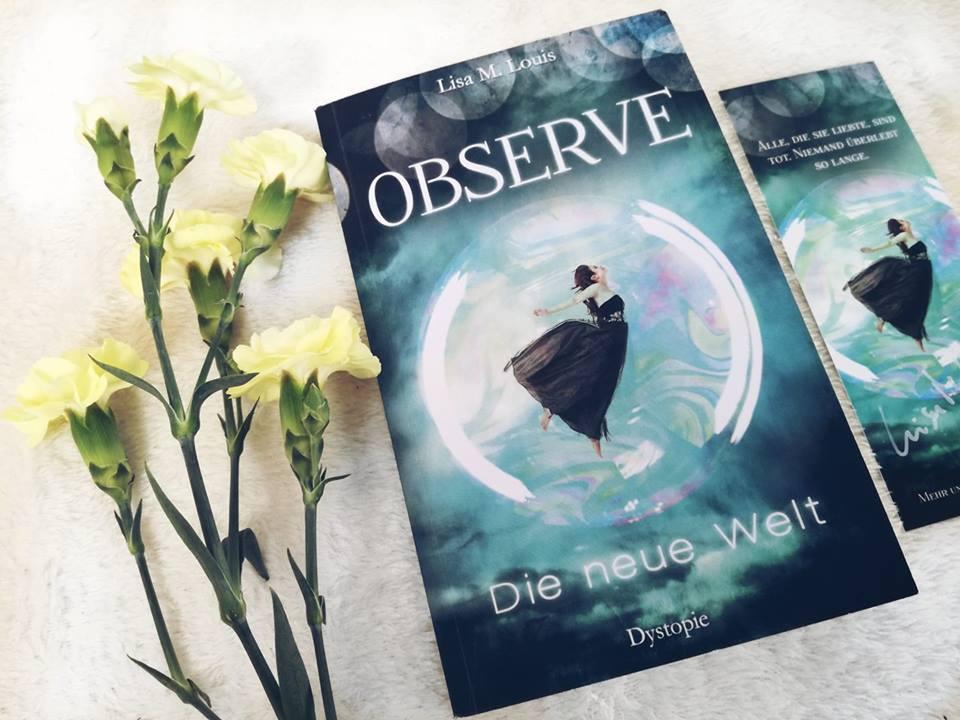 """Rezension """"Observe – Die neue Welt"""" von Lisa M. Louis"""