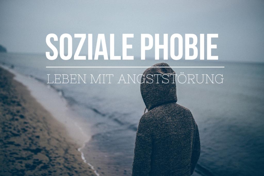 Soziale Phobie – Leben mit Angststörung