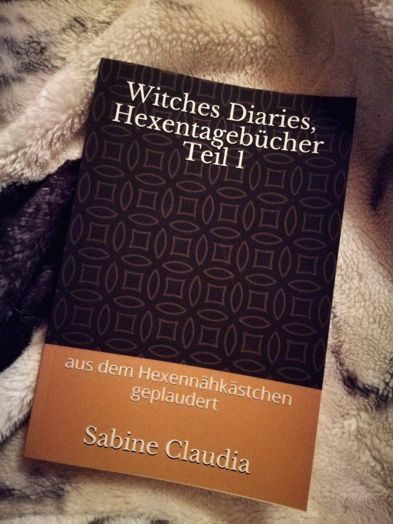 """Rezension """"Witch Diaries, Hexentagebücher Teil 1"""" von Sabine Claudia"""