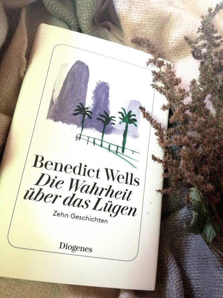 """Rezension """"Die Wahrheit über das Lügen"""" von Benedict Wells"""