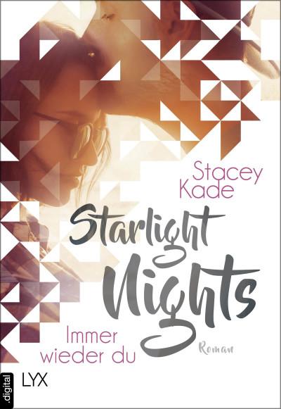 """Rezension """"Starlight Nights – Immer wieder du"""" von Stacey Kade"""