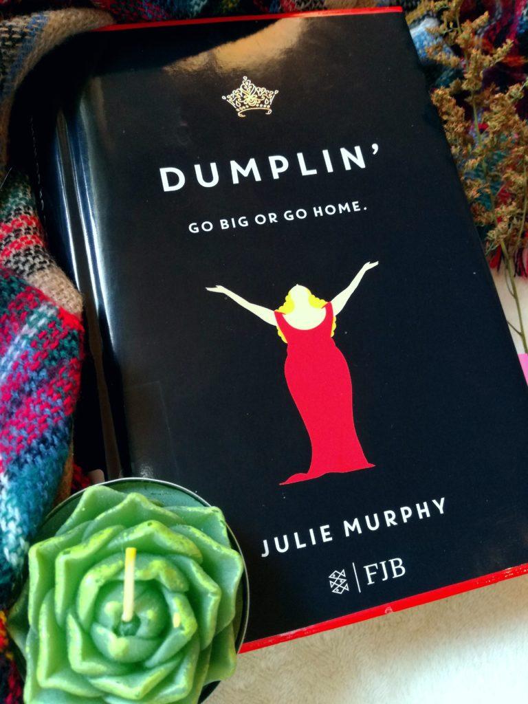 "Kurzrezension ""Dumplin' – Go big or go home"" von Julie Murphy"