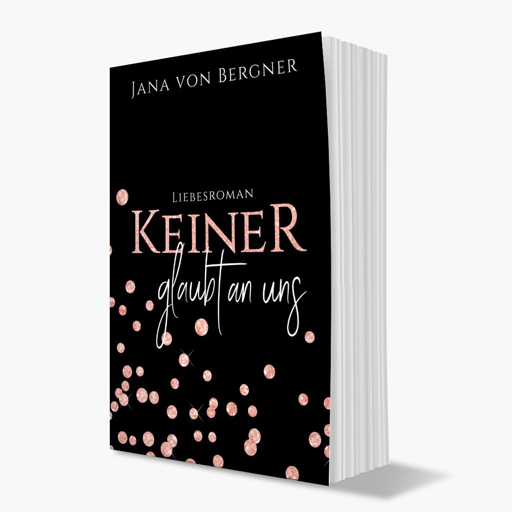"""Rezension """"Keiner glaubt an uns"""" von Jana von Bergner"""