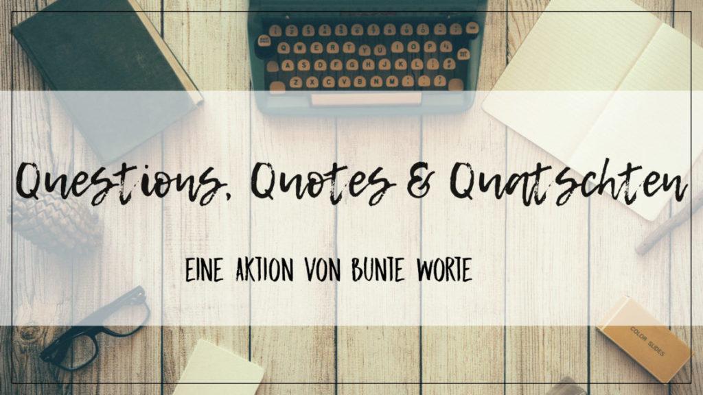 Question, Quotes & Quatschen | Liebesgeschichten