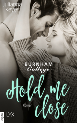 "Rezension ""Hold me close (Burnham 2"") von Julianna Keyes"