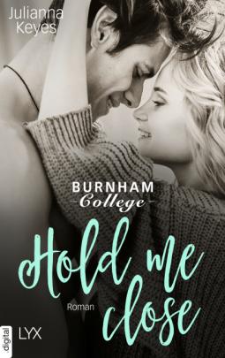 """Rezension """"Hold me close (Burnham 2"""") von Julianna Keyes"""