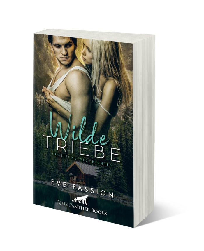 """Rezension """"Wilde Triebe – Erotische Geschichten"""" von Eve Passion"""